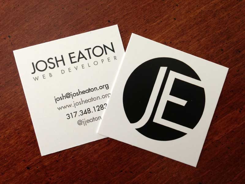 New Business Cards – Josh Eaton